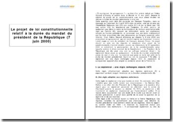 Le projet de loi constitutionnelle relatif à la durée du mandat du président de la République (7 juin 2000)