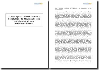 L'étranger, Albert Camus - l'évolution de Meursault, ses constantes et ses métamorphoses