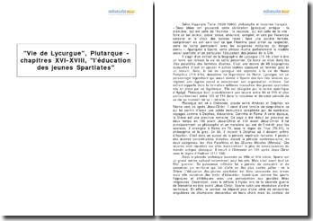 Vie de Lycurgue, Plutarque - chapitres XVI-XVIII, l'éducation des jeunes Spartiates