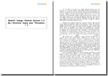 Quelle image Pascal donne-t-il de l'homme dans ses Pensées ?