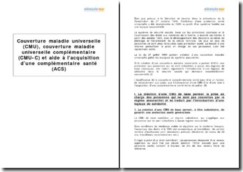 Couverture maladie universelle (CMU), couverture maladie universelle complémentaire (CMU-C) et aide à l'acquisition d'une complémentaire santé (ACS)
