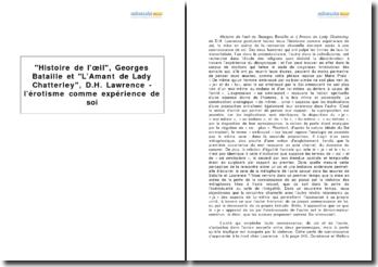 Histoire de l'oeil, Georges Bataille et L'Amant de Lady Chatterley, D.H. Lawrence - l'érotisme comme expérience de soi