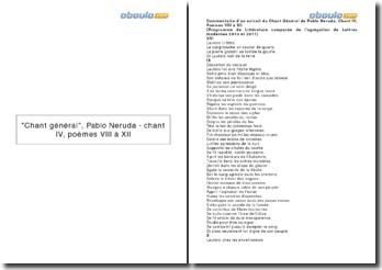 Chant général, Pablo Neruda - chant IV, poèmes VIII à XII
