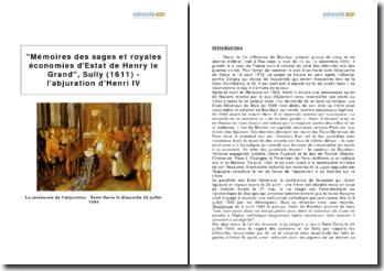 Mémoires des sages et royales économies d'Estat de Henry le Grand, Sully (1611) - l'abjuration d'Henri IV