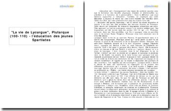 La vie de Lycurgue, Plutarque (100-110) - l'éducation des jeunes Spartiates