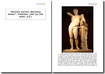 Hermès portant Dionysos enfant, Praxitèle (340 ou 330 avant J.-C.)