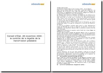 Conseil d'Etat, 28 novembre 2009 - le contrôle de la légalité de la transmission préalable