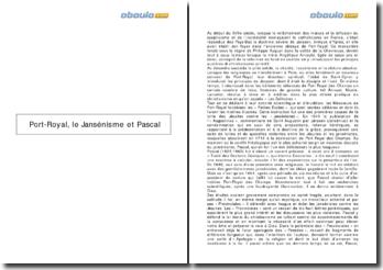 Port-Royal, le Jansénisme et Pascal