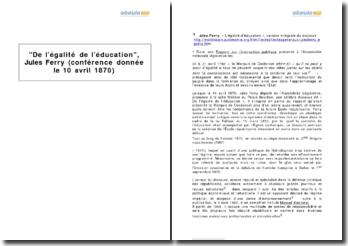 De l'égalité de l'éducation, Jules Ferry (conférence donnée le 10 avril 1870)