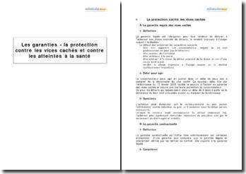 Les garanties - la protection contre les vices cachés et contre les atteintes à la santé
