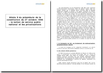 Alinéa 9 du préambule de la constitution du 27 octobre 1946 - la notion de service public national et les privatisations