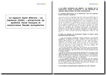 Le rapport Saint Etienne / Le Cacheux (2005) - attractivité du système fiscal français et concurrence fiscale européenne