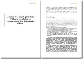 La contribution sociale généralisée (CSG) et la contribution au remboursement de la dette sociale (CRDS)