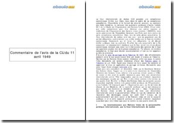 Commentaire de l'avis de la Cour Internationale de Justice du 11 avril 1949