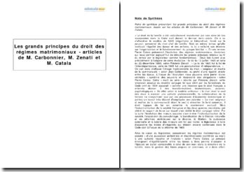 Les grands principes du droit des régimes matrimoniaux - articles de M. Carbonnier, M. Zenati et M. Catala