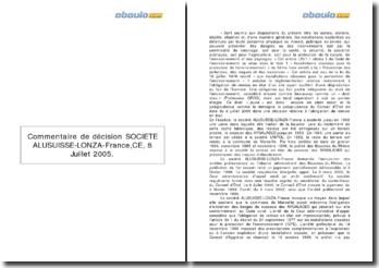 Commentaire de décision SOCIETE ALUSUISSE-LONZA-France, CE, 8 Juillet 2005
