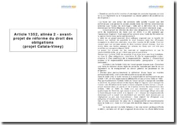Article 1352, alinéa 2 - avant-projet de réforme du droit des obligations (projet Catala-Viney)