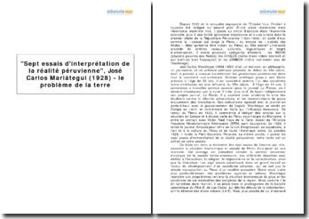 Sept essais d'interprétation de la réalité péruvienne, José Carlos Mariátegui (1928) - le problème de la terre