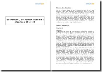 Le Parfum, de Patrick Süskind : chapitres 39 et 40