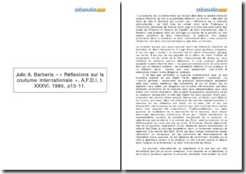 Julio A. Barberis - « Réflexions sur la coutume internationale », A.F.D.I, t. XXXVI, 1990, p10-11.