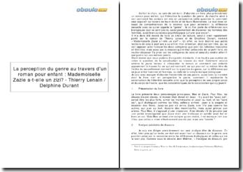 La perception du genre au travers d'un roman pour enfant : Mademoiselle Zazie a-t-elle un zizi?, de Thierry Lenain et Delphine Durant