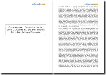 Du contrat social, Livre I, Chapitre III, Du droit du plus fort - Jean Jacques Rousseau