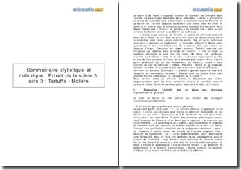 Commentaire stylistique et rhétorique : Extrait de la scène 3, acte 3 ; Tartuffe, de Molière