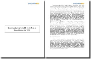 Commentaire article 55 et 88-1 de la Constitution de 1958