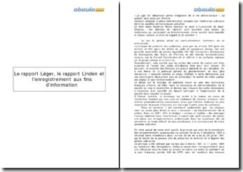 Le rapport Léger, le rapport Linden et l'enregistrement aux fins d'information