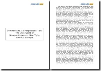 A Pickpocket's Tale, The underworld of Nineteenth-century New York - Timothy J. Gifoyle