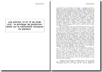 Les articles 14 et 15 du Code civil - le privilège de juridiction fondé sur la nationalité française du plaideur