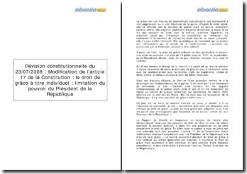 Révision constitutionnelle du 23/07/2008 : Modification de l'article 17 de la Constitution sur la limitation du pouvoir du Président de la République