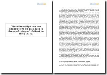 Mémoire rédigé lors des négociations de paix avec la Grande-Bretagne, Colbert de Torcy (1712)