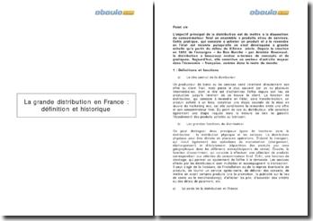 Marketing : La grande distribution en France : définition et historique
