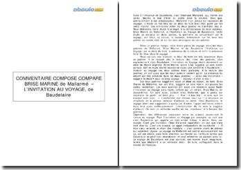 Commentaire composé comparé: Brise marine de Mallarmé et l'Invitation au voyage de Baudelaire