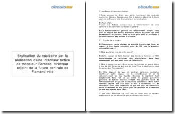 Explication du nucléaire par la réalisation d'une interview fictive de monsieur Barosso, directeur adjoint de la future centrale de Flamand ville