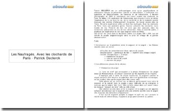 Les Naufragés. Avec les clochards de Paris, le couple soignant/soigné dans la prise en charge de la grande désocialisation (pages 349 à 354) - Patrick Declerck