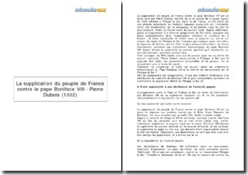 La supplication du peuple de France contre le pape Boniface VIII - Pierre Dubois (1302)