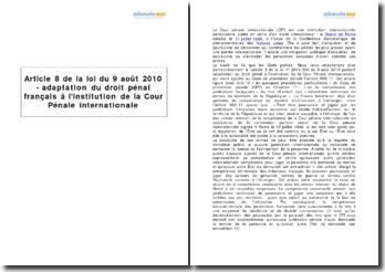 Article 8 de la loi du 9 août 2010 - adaptation du droit pénal français à l'institution de la Cour Pénale internationale