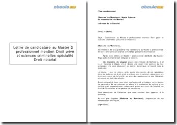 Lettre de candidature au Master 2 professionnel mention Droit privé et sciences criminelles spécialité Droit notarial