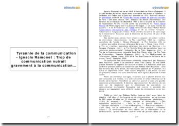 Tyrannie de la communication - Ignacio Ramonet : Trop de communication nuirait gravement à la communication...