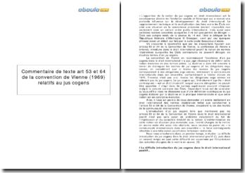Commentaire de texte art 53 et 64 de la convention de Vienne (1969) relatifs au jus cogens