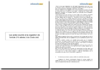 Les actes soumis à la cogestion de l'article 215 alinéa 3 du Code civil