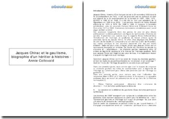 Jacques Chirac et le Gaullisme, biographie d'un héritier à histoires - Annie Collovald
