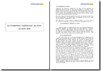 Le fondement traditionnel du droit - Durand Axel