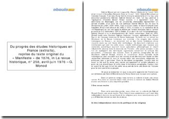 Du progrès des études historiques en France (extraits), reprise du texte original du « Manifeste » de 1876, in La revue historique, n 258, avril-juin 1976 - G. Monod