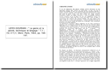 Le geste et la parole, technique et langage - Leroi Gourhan: l'industrie lithique