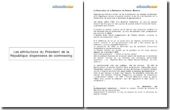 Les attributions du Président de la République dispensées de contreseing
