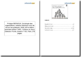 Sociologie des organisations, Initiation théorique suivi de douze cas pratiques - Philippe BERNOUX, 2009