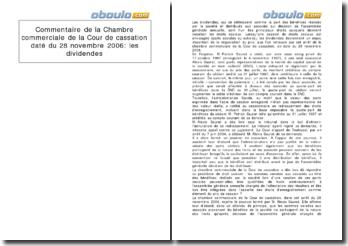 Commentaire de la Chambre commerciale de la Cour de cassation daté du 28 novembre 2006: les dividendes